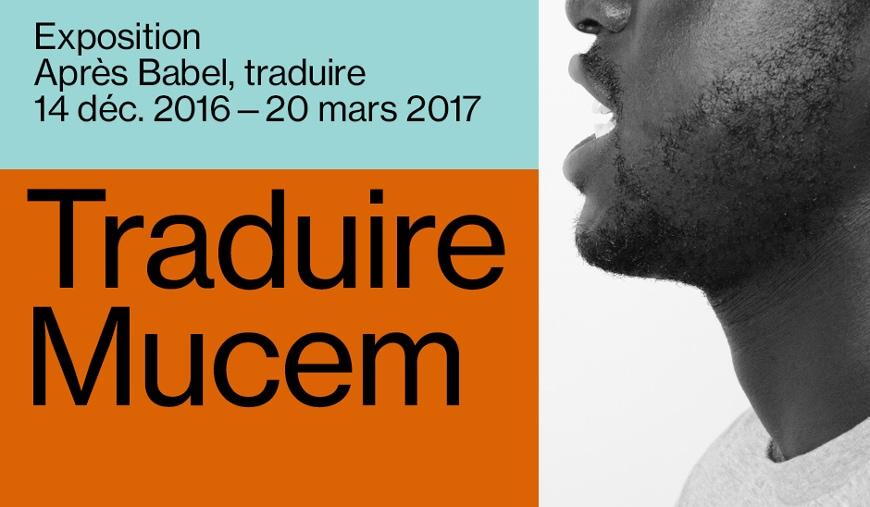 centre-pompidou-40-years-mucem-marseille-apres-babel-traduire