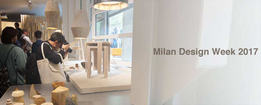 2017 Milan Design Week and Furniture Fair