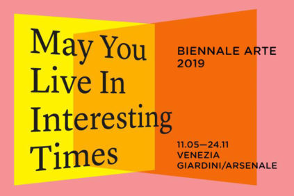 58° Biennale Internazionale d'Arte di Venezia | May You Live in Interesting Times